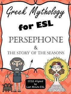 A ready-to-go, CCSS aligned, Greek mythology short story and corresponding activities about Persephone and the creation of the seasons. This product was created for beginner to intermediate ESL students to practice reading and responding to a fictional text.
