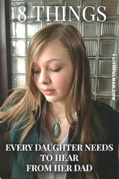 """Why does your daughter have you for her father? Because God knew exactly what He was doing. He strategically placed """"Dad"""" in her life so she would get her information about who she is and how she is valued from the right place. Read the 8 things here. Raising Daughters, Raising Girls, Teenage Daughters, Daddys Little Girls, Daddys Girl, My Girl, Daddy Daughter, Daughter Quotes, Mother Son"""