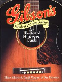 Gibson's Fabulous Flat-Top Guitars by Eldon Whitford, David Vinopal, and Dan Erlewine Steve Earle, Guitar Logo, Guitar Tattoo, Guitar Girl, Gibson Guitars, How To Treat Acne, Guitar Lessons, This Book, Flats