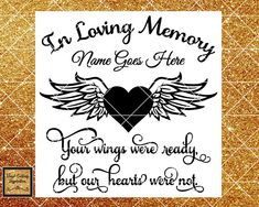 The ultimate shop to inspire for all your vinyl crafting needs. Samantha Font, Sorry For Your Loss, Heart With Wings, Graduation Quotes, Used Vinyl, Vinyl Cutting, Glass Blocks, In Loving Memory, Make Design