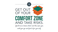 Learn what steps you can take to get yourself out of your comfort zone with this helpful infographic list.