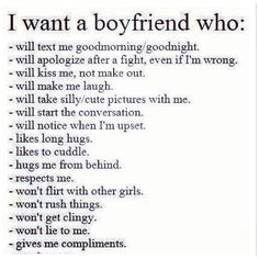 I want a boyfriend who.....