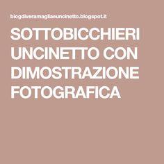 SOTTOBICCHIERI UNCINETTO CON DIMOSTRAZIONE FOTOGRAFICA