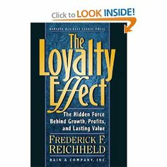 The Loyalty Effect: The Hidden Force Behind Growth, Profits, and Lasting Value by Frederick F. Reichheld. $0.01. Publication: 1996. 323 pages. Author: Frederick F. Reichheld. Publisher: Harvard Business School Press (1996)