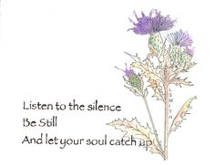 Be Still by TheCanvasAndCoffee on Etsy Watercolor,  painting,  scottish quote, galeilc, thistle,  quote, for sale