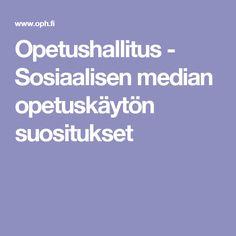 Opetushallitus - Sosiaalisen median opetuskäytön suositukset