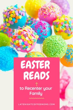 Easter Books to Recenter Your Family ~ Fill your morning basket or family devotional time.  Get over the rabbit and remember the Redeemer.  #latenightcoffeemoms