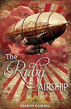 The Ruby Airship Sharon Gosling