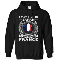 I May Live in Japan But I Was Made in France (V2)-soala - #boyfriend tee #tee geschenk. I WANT THIS => https://www.sunfrog.com/States/I-May-Live-in-Japan-But-I-Was-Made-in-France-V2-soalayswql-Black-Hoodie.html?68278