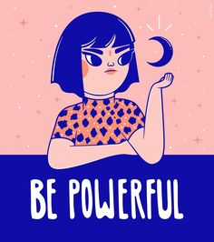 Be Powerful! illustration grrrl - camixvx | ello
