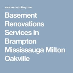 Basement Renovations Services in Brampton Mississauga Milton Oakville Basement Renovations