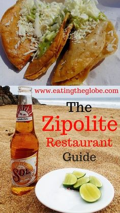 The Zipolite Restaurants Guide: The Restaurants You Have To Visit (And A Few You Shouldn't) - Eating The Globe-Food and Travel Drinking Around The World, Restaurant Guide, World Recipes, Foodie Travel, Places To Eat, Street Food, The Best, Travel Tips, Travel Hacks