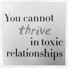 Remove toxic people from your life