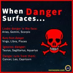 danger, zodiac signs, aries, taurus, gemini, cancer, leo, virgo, libra, scorpio, sagittarius, capricorn, aquarius, pisces