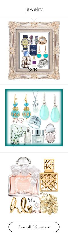 """jewelry"" by svrrvs ❤ liked on Polyvore featuring Chopard, Clé de Peau Beauté, Atelier Cologne, art, beauty, Guerlain, Aurélie Bidermann, Chloé, Tory Burch and Tiffany & Co."