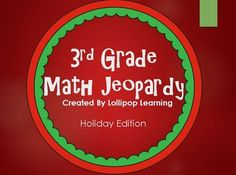 3rd Grade Holiday Jeopardy! Fractions Multiplication Word Problems Rounding Area & Perimeter Find it now for $1 at Lollipop Learning!