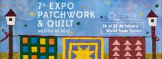 7a. Expo Patchwork & Quilt Mexico 2015