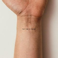 Your Time Is Limited Temporary Tattoo (Set of to make temporary tattoo crafts ink tattoo tattoo diy tattoo stickers Sexy Tattoos, Hand Tattoos, Cute Ankle Tattoos, Dainty Tattoos, Body Art Tattoos, Tatoos, Unique Tattoos, Lyric Tattoos, Awesome Tattoos