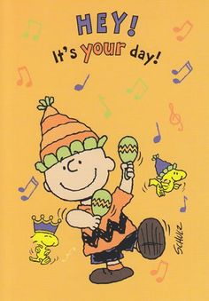 """Greeting Card Birthday Peanuts """"Hey, It's Your Day"""""""