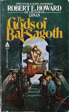 The Gods of Bal-Sagoth by Robert E. Howard Art by Sanjulian
