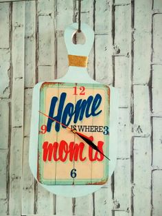 Home is Where Mom is..