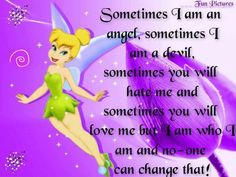 I am who I am life quotes quotes quote disney life quote tinkerbell
