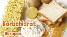 Karbohidrat untuk sarapan balita :: carbohydrate on children's breakfast :: what to it in the morning