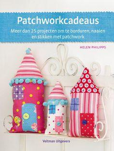 Patchworkcadeaus. 25 eenvoudige patchworkpatronen voor prachtige zelfgemaakte cadeautjes. Bij 'patchwork' denken we al gauw aan quilts, maar u kunt er ook allerlei grappige kleine dingetjes van maken!