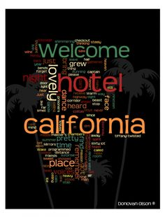 Hotel California ~ The Eagles (only the best song in existence)