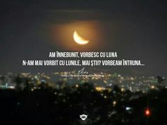 citate despre luna 296 best Dulce Românie! images on Pinterest | Beautiful Words  citate despre luna