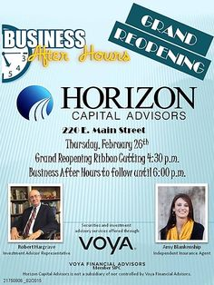 Joinus for the Grand Reopening Ribbon Cutting followed by Business After Hours at Horizon Capital Advisors.