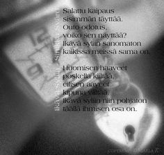 Runot - Marlan kuvat Wise Words, Poems, Thoughts, Love, Quotes, Deep, Amor, Quotations, Poetry