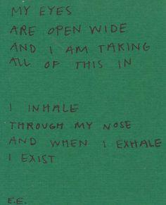 "refiningfire: "" I Exist """