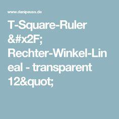 """T-Square-Ruler / Rechter-Winkel-Lineal  - transparent 12"""""""