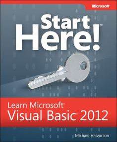 """Learn Microsoft Visual Basic 2012""  - Michael Halvorson"