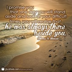 He is always there beside you. #lds #mormon