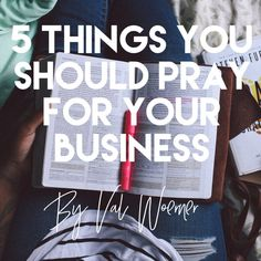 5 Things You Should Pray for Your Business – She Works HIS Way