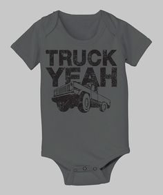 Look what I found on #zulily! Charcoal 'Truck Yeah' Bodysuit - Infant by Country Casuals #zulilyfinds