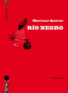 Rio negro - Mariano Quiros