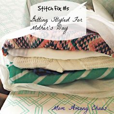 Mom Among Chaos: Stitch Fix #5: My Mother's Day Box:  Haley this is me in the clothes you sent me.