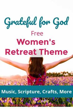 Gather together and celebrate the actions you can take to show how Grateful for God you are with this free women's retreat theme. #retreatthemes #womensministry Christian Women's Ministry, Christian Retreat, Women's Retreat, Christian Devotions, Personal Relationship, Attitude Of Gratitude, Favorite Bible Verses, Power Of Prayer, Grateful