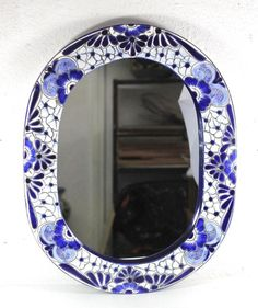 :D ❤️Talavera Blue Ceramic Frame Oval Mirror Mexican Pottery Floral Folk Art Mexico #Handmade #RusticPrimitive
