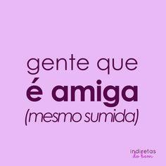 Indiretas do bem <3  (https://www.facebook.com/photo.php?fbid=401962813271759&set=a.205876312880411.53124.205871529547556&type=1&theater)