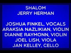 SHALOM from Milk and Honey by Jerry Herman JOSHUA FINKEL, VOCALS