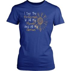 Sunflower Inspirational and Motivational T-Shirt or Tank Top - District Womens Shirt / Royal Blue / XL