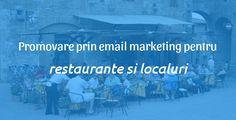 Email marketing: o metoda eficienta de a-ti promova localul cu costuri reduse Email Marketing, Restaurants