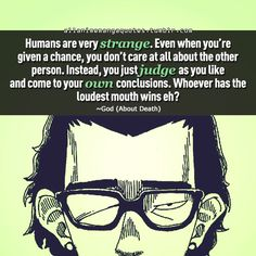 """""""Humans are very strange. Even when you're given a chance, you don't care at all about the other person. Instead, you just judge as you like and come to your own conclusions. Whoever has the loudest mouth wins eh? Manga Quotes, Anime Qoutes, Vincent Valentine, You Dont Care, Howls Moving Castle, Durarara, Sweet Stuff, As You Like, Don't Care"""