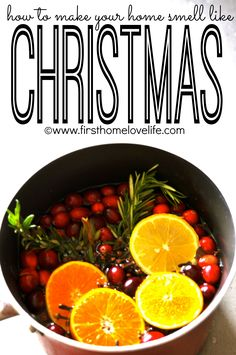 #KatieSheaDesign ♡❤ ❥  It's beginning to smell like Christmas ...--> Holiday Scent a medium sized pot 1 tablespoon vanilla 3 cups apple cider sliced oranges sliced lemon fresh cranberries whole cloves cinnamon sticks fresh rosemary fresh christmas tree or wreath stems.  Craft DIY