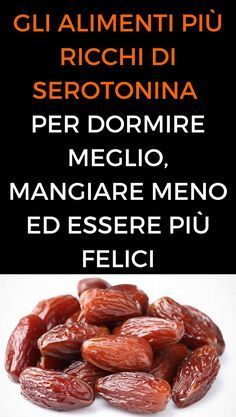 #alimenti #serotonina #salute #animanaturale