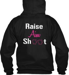 Raise aim and shoot Cute N Country, Country Girl Style, Country Life, Country Shirts, Country Outfits, Hunting Clothes, Hunting Stuff, Bow Hunting, Hunting Girls